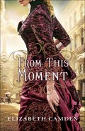 From This Moment Paperback