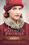 Love's Faithful Promise (#3 in Courage To Dream Series) Paperback
