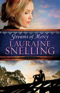 Streams of Mercy (#03 in Song Of Blessing Series) Hardback