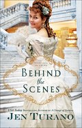 Behind the Scenes (#01 in Apart From The Crowd Series) Paperback