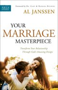 Your Marriage Masterpiece Paperback