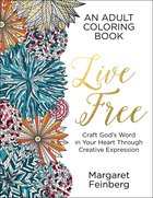 Live Free (Adult Coloring Books Series) Paperback