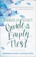 Barbara and Susan's Guide to the Empty Nest eBook