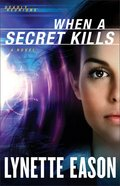 When a Secret Kills (#03 in Deadly Reunions Series) Paperback