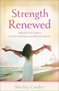 Strength Renewed Paperback