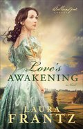Love's Awakening (#02 in The Ballantyne Legacy Series)