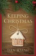 Keeping Christmas Hardback