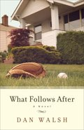 What Follows After Paperback