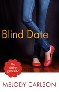 Blind Date (#02 in The Dating Game Series) Paperback