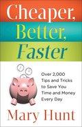 Cheaper, Better, Faster Paperback
