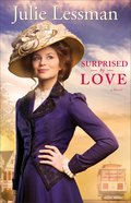 Surprised By Love (#03 in The Heart Of San Francisco Series) Paperback