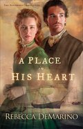 A Place in His Heart (#01 in The Southold Chronicles Series) Paperback