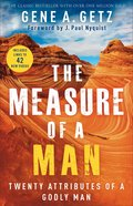 The Measure of a Man: Twenty Attributes of a Godly Man Paperback