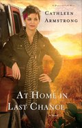 At Home in Last Chance (#03 in A Place To Call Home Series) Paperback