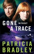 Gone Without a Trace (#03 in Logan Point Series) Paperback