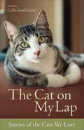 The Cat on My Lap: Stories of the Cats We Love Paperback