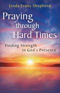 Praying Through Hard Times Paperback