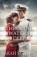 Through Waters Deep (#01 in Waves Of Freedom Series) Paperback