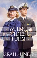 When Tides Turn (#03 in Waves Of Freedom Series) Paperback