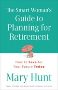 The Smart Woman's Guide to Planning For Retirement Paperback