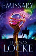 Emissary (#01 in Legends Of The Realm Series) Hardback