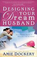 Designing Your Dream Husband Paperback