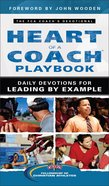 The Heart of a Coach Playbook: Daily Devotions For Leading By Example Paperback