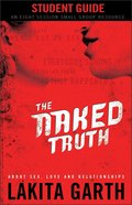 The Naked Truth Student's Guide Paperback