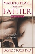 Making Peace With Your Father Paperback