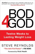 Bod4God: Twelve Weeks to Lasting Weight Loss Hardback