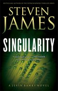 Singularity (#02 in The Jevin Banks Experience Series) Paperback