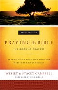 Praying the Bible: The Book of Prayers Paperback