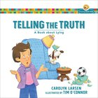 Telling the Truth - a Book About Lying (Growing God's Kids Series)