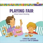Playing Fair - a Book About Cheating (Growing God's Kids Series)