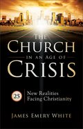 The Church in An Age of Crisis Paperback