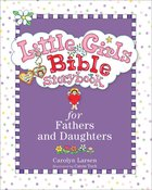 Little Girls Bible Storybook For Fathers and Daughters Hardback