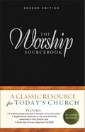 Worship Sourcebook, the (Incl Cd-Rom) (Second Edition)