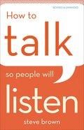 How to Talk So People Will Listen (& Expanded Edition) Paperback