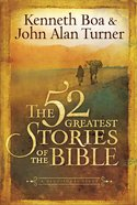 The 52 Greatest Stories of the Bible Hardback