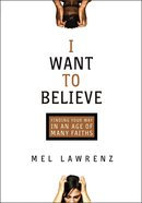 I Want to Believe Paperback
