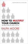 How to Multiply Your Church Paperback