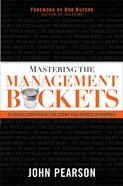 Mastering the Management Buckets Paperback