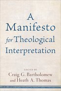 A Manifesto For Theological Interpretation Paperback