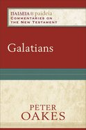 Galatians (Paideia Commentaries On The New Testament Series) Paperback