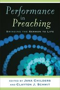 Performance in Preaching (Includes Dvd) Paperback