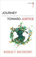 Journey Toward Justice: Personal Encounters in the Global South (Turning South Series) Paperback