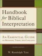 Handbook For Biblical Interpretation (Second Edition) Paperback
