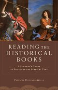 Reading the Historical Books Paperback