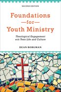 Foundations For Youth Ministry (2nd Edition) Paperback