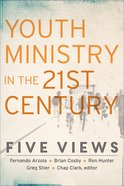 Youth Ministry in the 21St Century Paperback